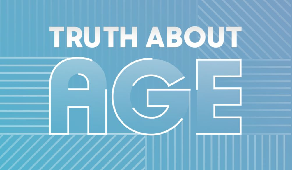 TRUTH ABOUT <span>AGE</span>